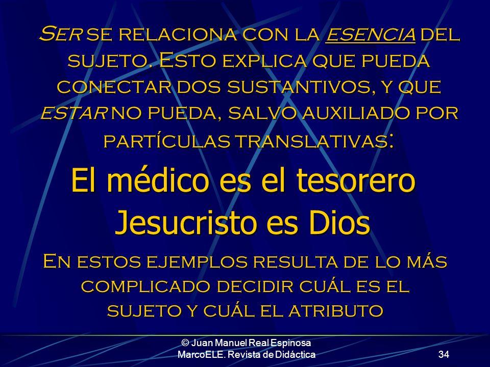 El médico es el tesorero Jesucristo es Dios
