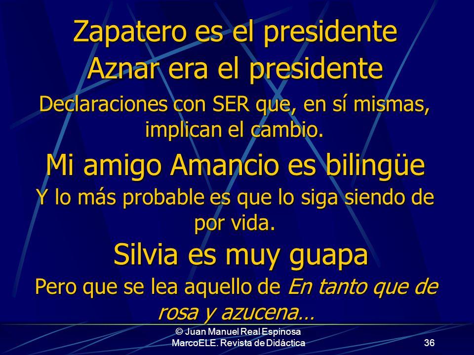 Zapatero es el presidente Aznar era el presidente