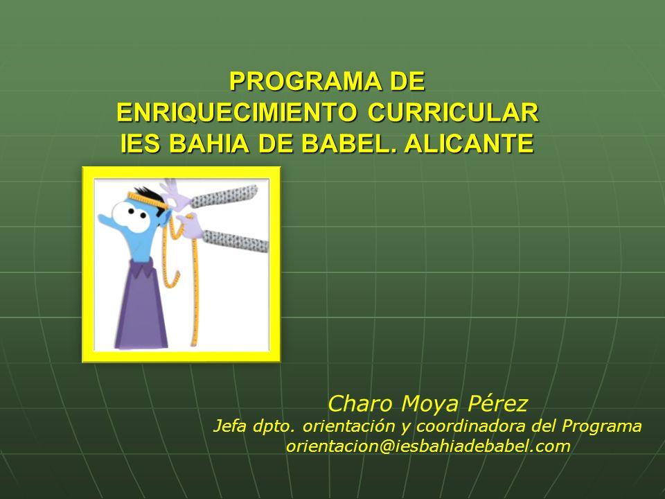 PROGRAMA DE ENRIQUECIMIENTO CURRICULAR IES BAHIA DE BABEL. ALICANTE