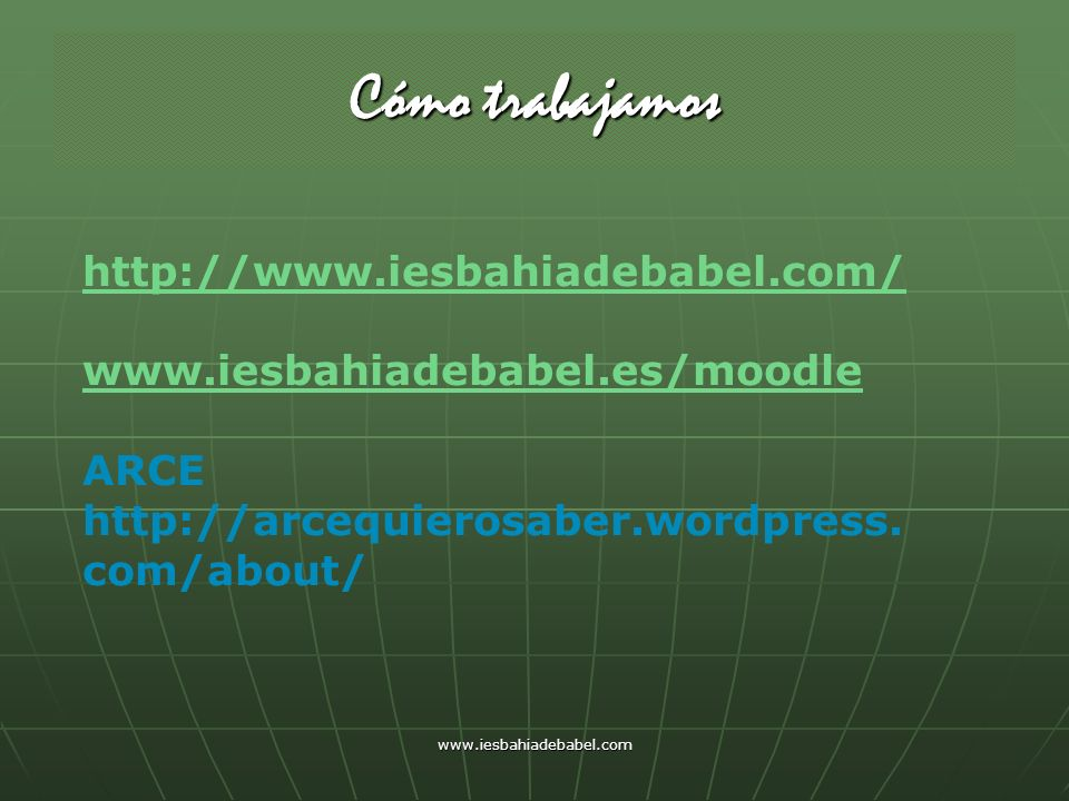 Cómo trabajamos http://www.iesbahiadebabel.com/