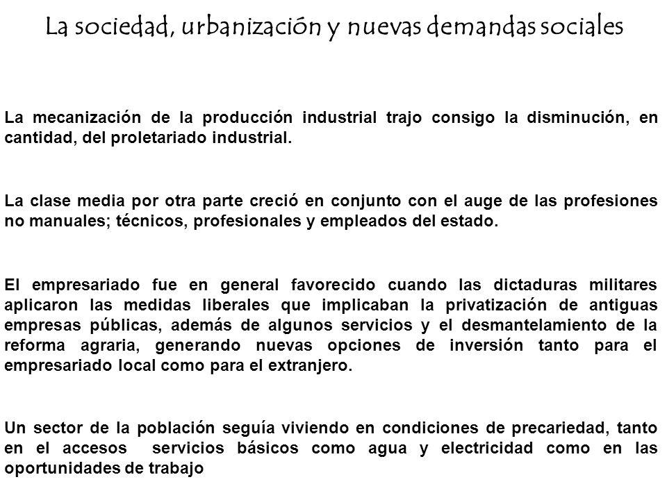 La sociedad, urbanización y nuevas demandas sociales