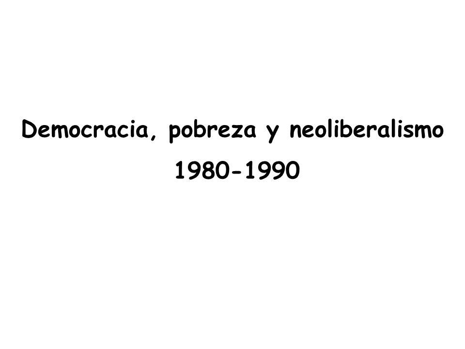 Democracia, pobreza y neoliberalismo