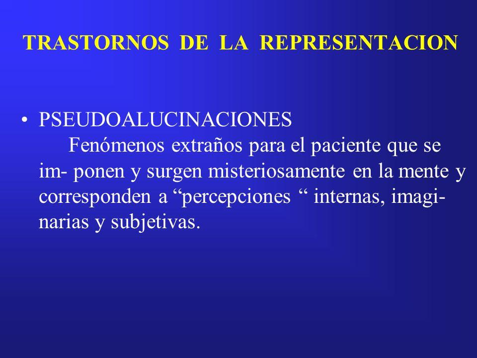 TRASTORNOS DE LA REPRESENTACION