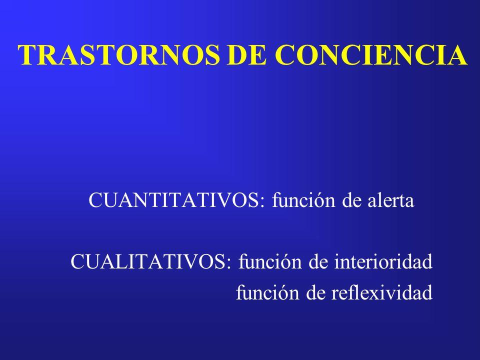 TRASTORNOS DE CONCIENCIA