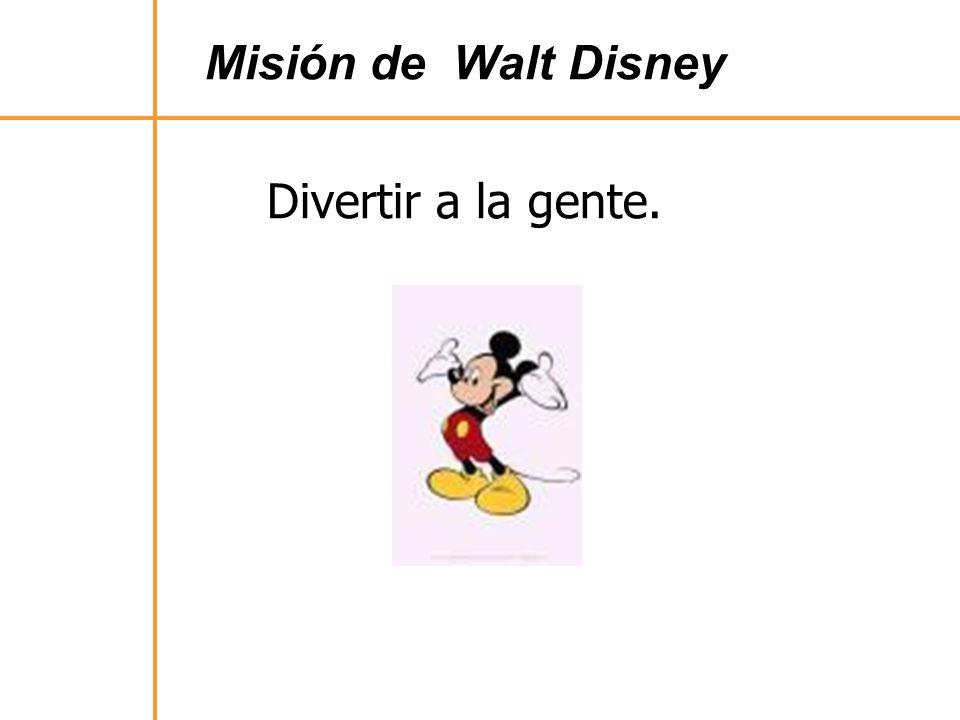 Misión de Walt Disney Divertir a la gente.
