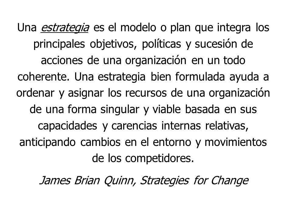 James Brian Quinn, Strategies for Change