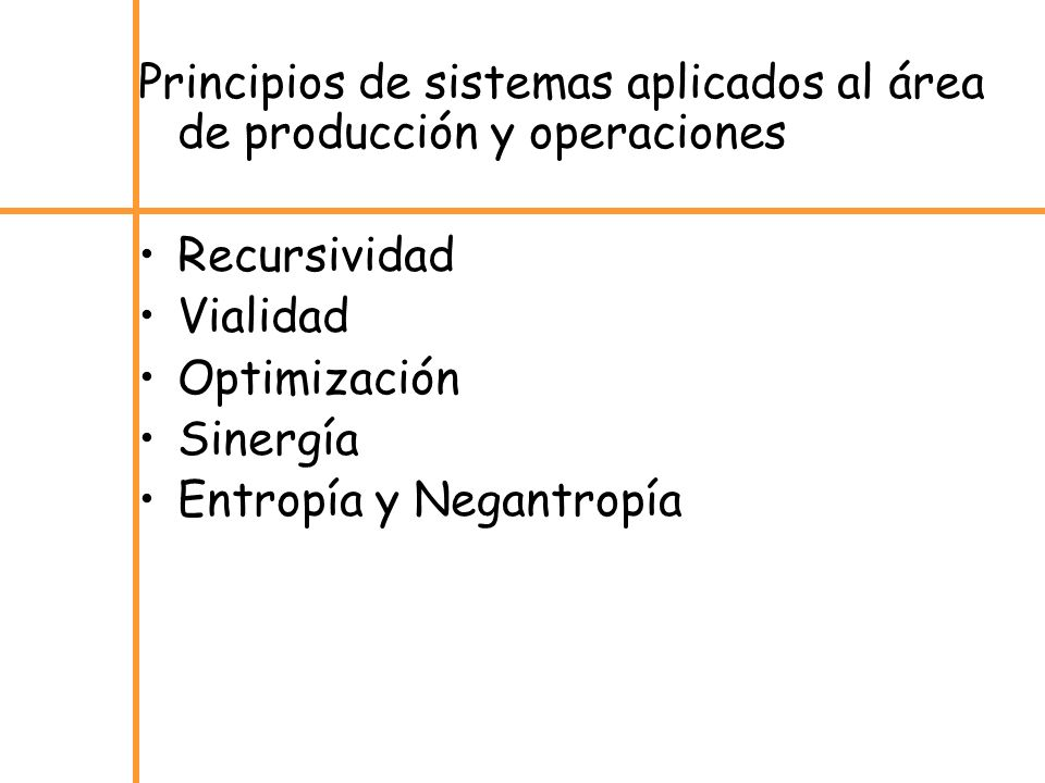 Principios de sistemas aplicados al área de producción y operaciones