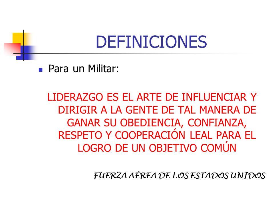 DEFINICIONES Para un Militar: