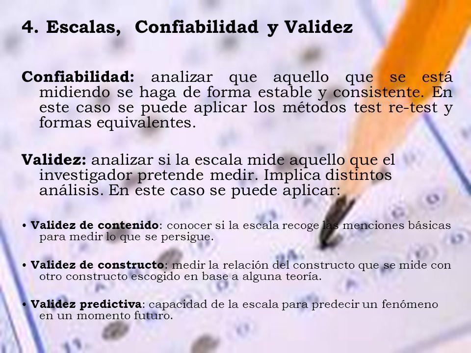 4. Escalas, Confiabilidad y Validez