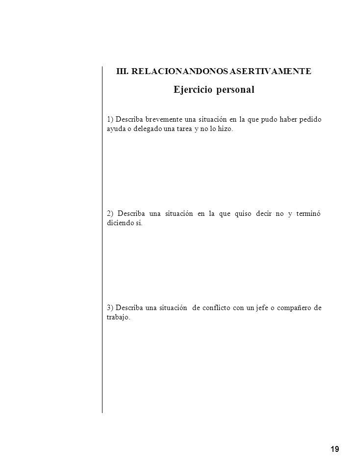 III. RELACIONANDONOS ASERTIVAMENTE