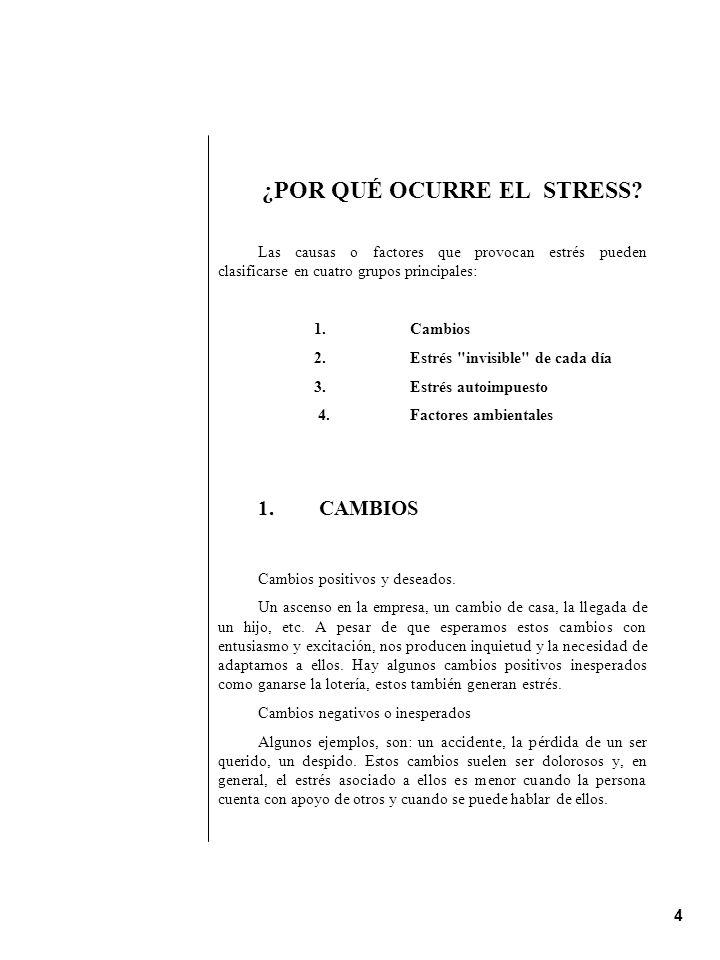 ¿POR QUÉ OCURRE EL STRESS