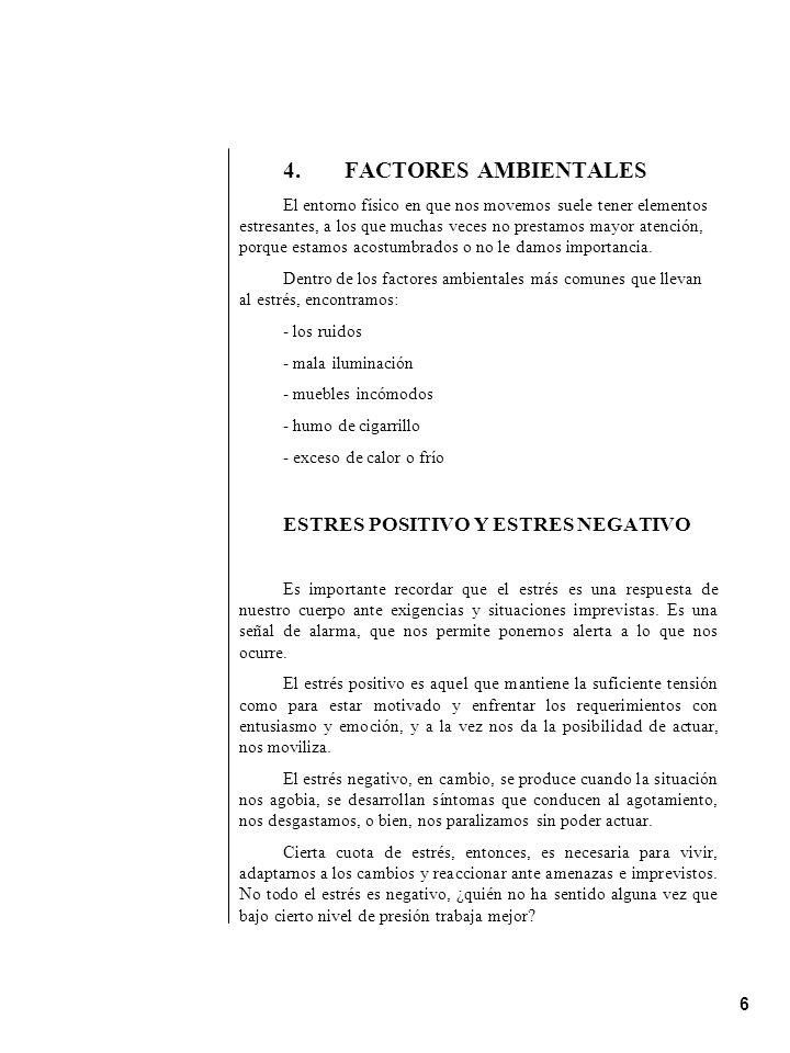 4. FACTORES AMBIENTALES ESTRES POSITIVO Y ESTRES NEGATIVO