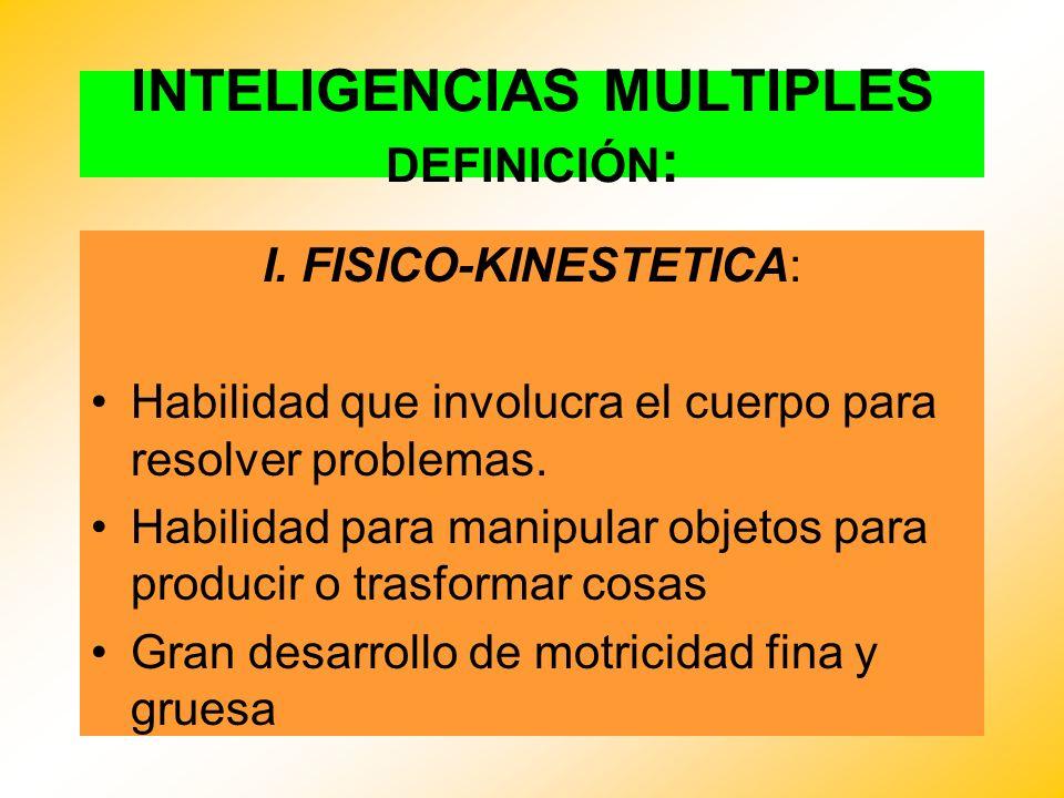 INTELIGENCIAS MULTIPLES DEFINICIÓN: