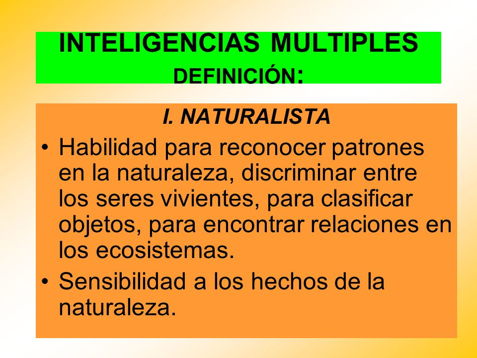 INTELIGENCIAS MULTIPLES DEFINICIÓN: