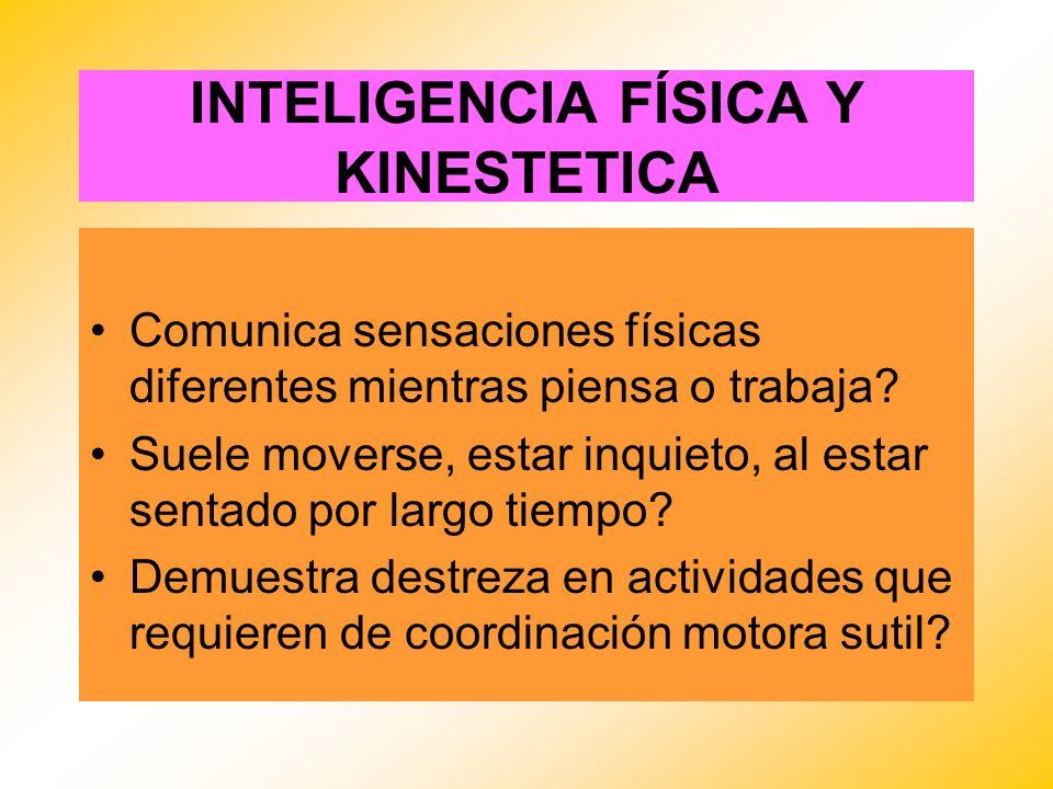 INTELIGENCIA FÍSICA Y KINESTETICA
