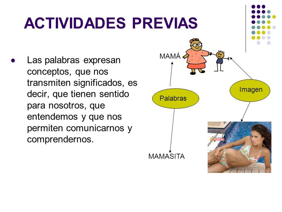 ACTIVIDADES PREVIAS MAMÁ.