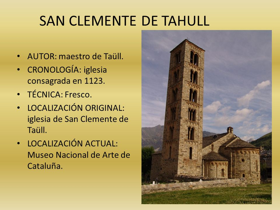 SAN CLEMENTE DE TAHULL AUTOR: maestro de Taüll.
