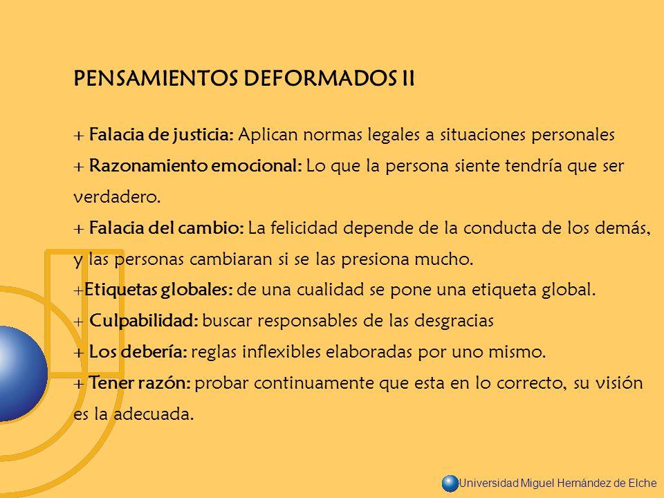 PENSAMIENTOS DEFORMADOS II