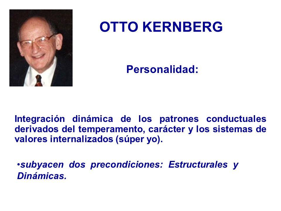 OTTO KERNBERG Personalidad:
