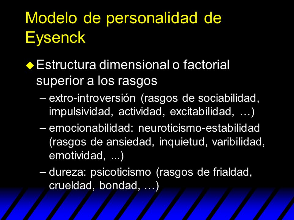 Modelo de personalidad de Eysenck
