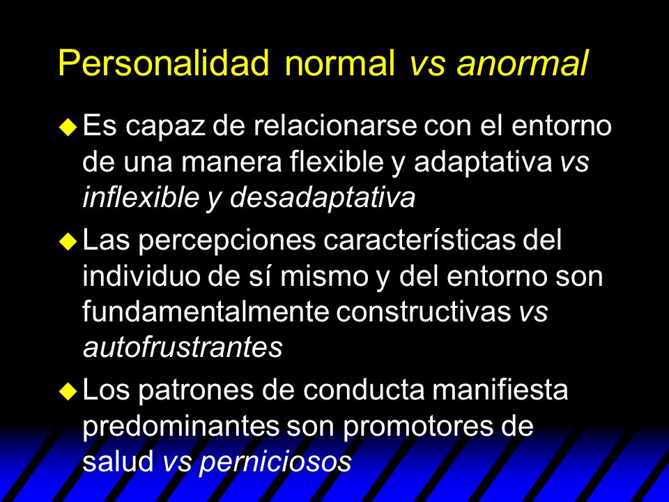 Personalidad normal vs anormal