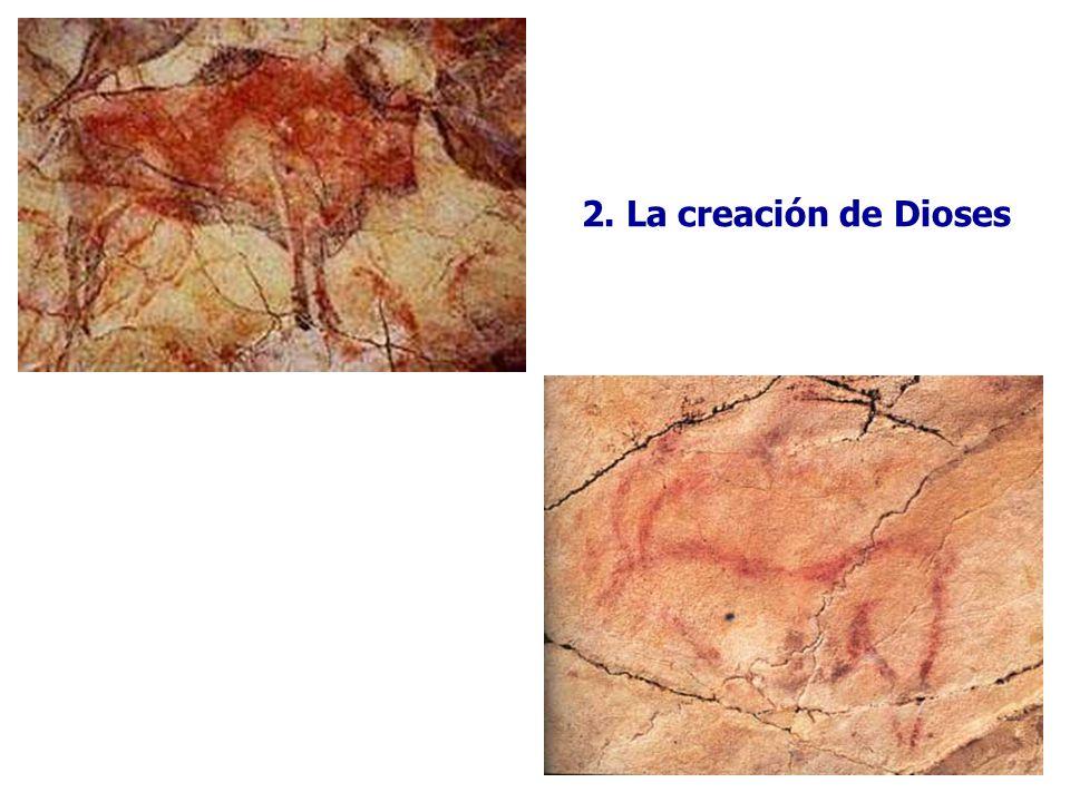 2. La creación de Dioses
