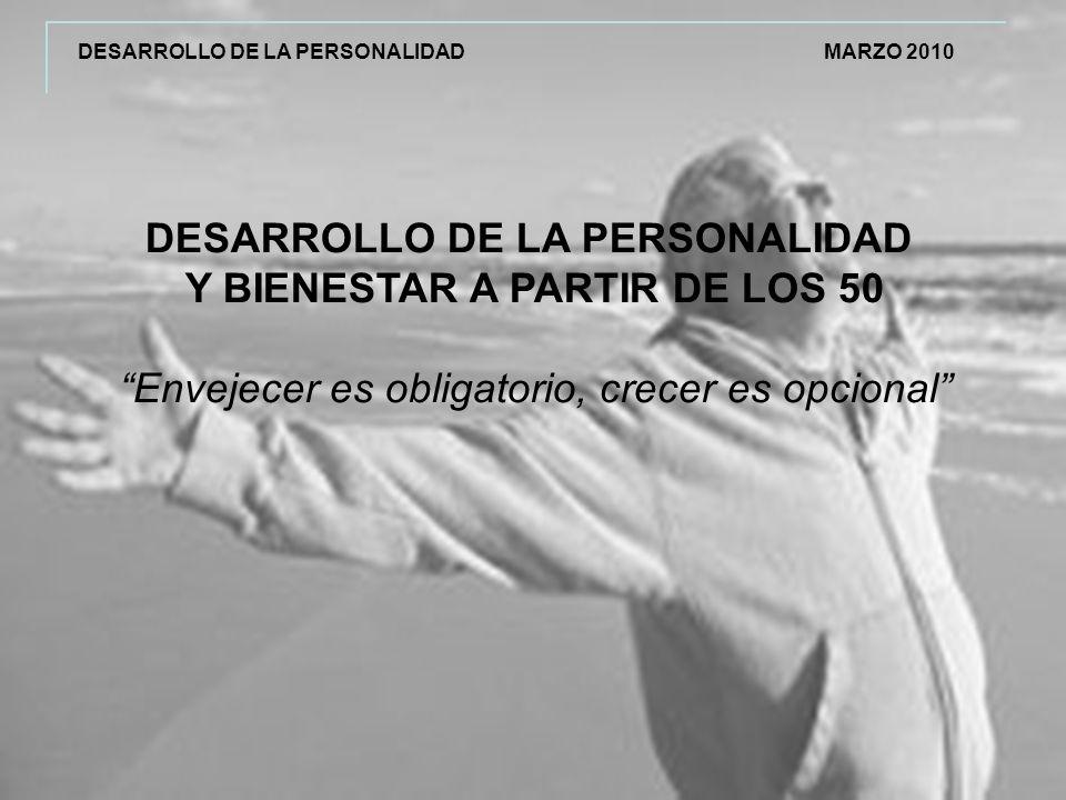 DESARROLLO DE LA PERSONALIDAD Y BIENESTAR A PARTIR DE LOS 50