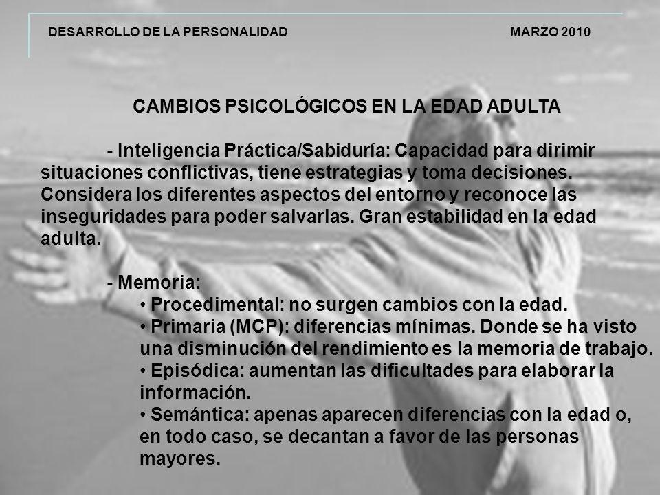 CAMBIOS PSICOLÓGICOS EN LA EDAD ADULTA