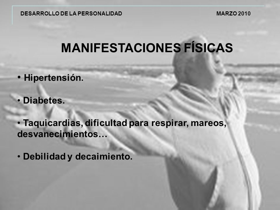 MANIFESTACIONES FÍSICAS