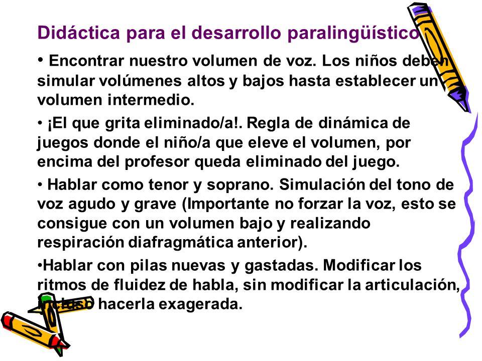Didáctica para el desarrollo paralingüístico