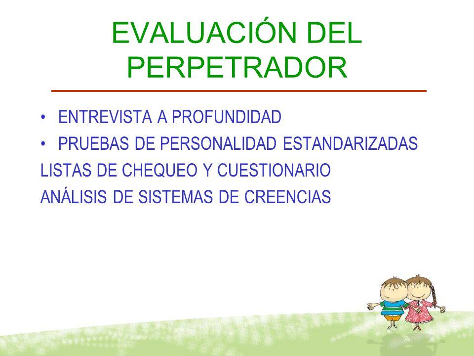 EVALUACIÓN DEL PERPETRADOR