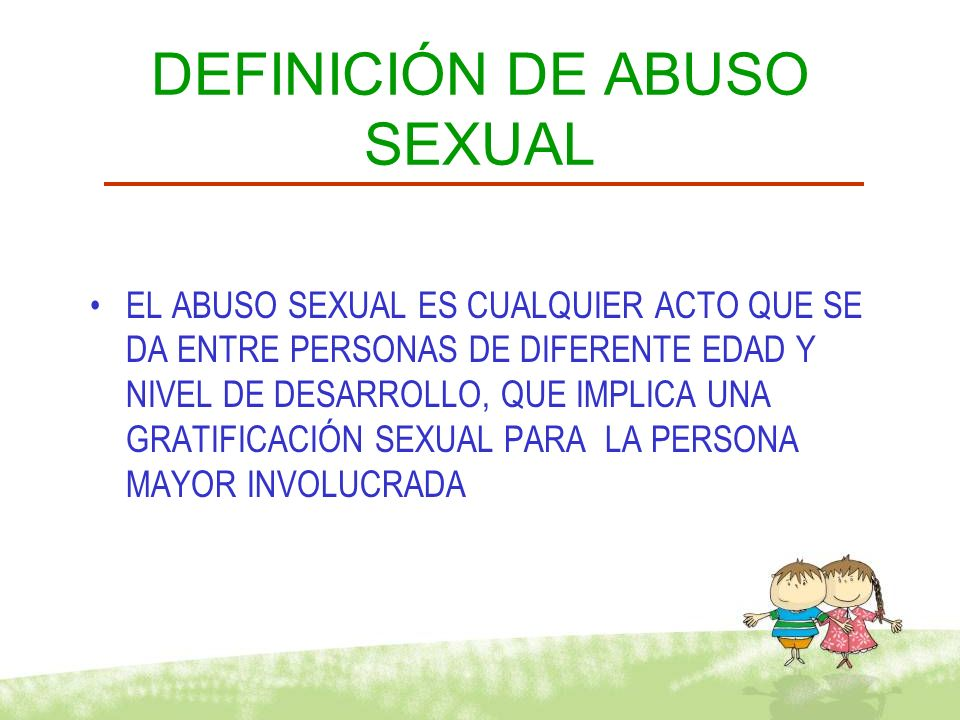 DEFINICIÓN DE ABUSO SEXUAL