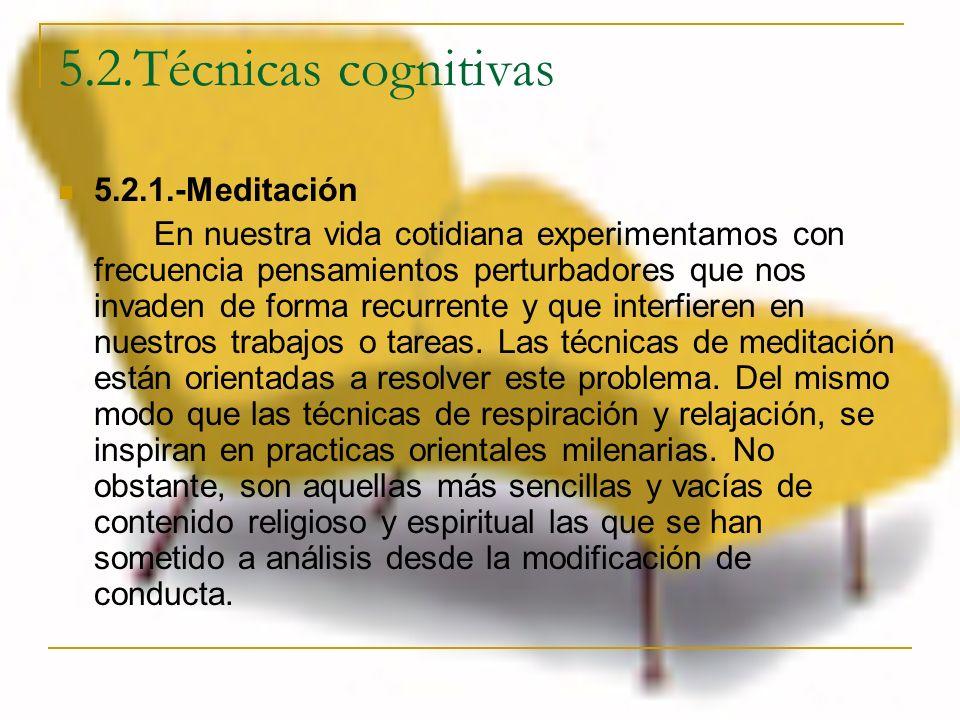 5.2.Técnicas cognitivas 5.2.1.-Meditación