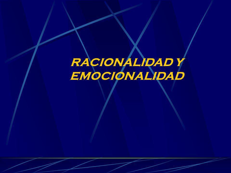 RACIONALIDAD Y EMOCIONALIDAD