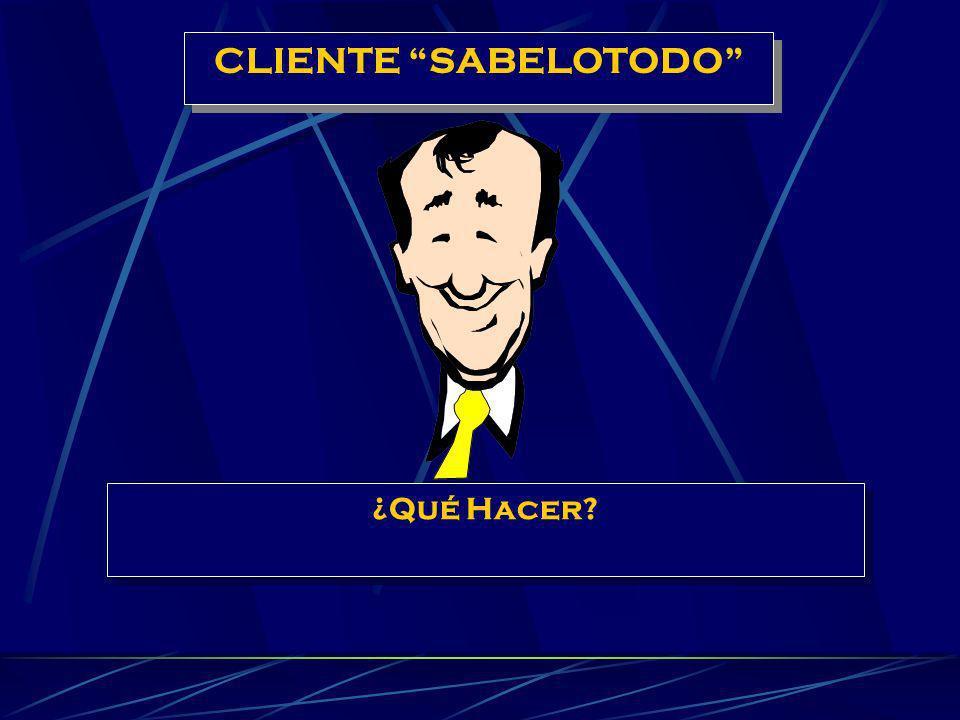 CLIENTE SABELOTODO ¿Qué Hacer
