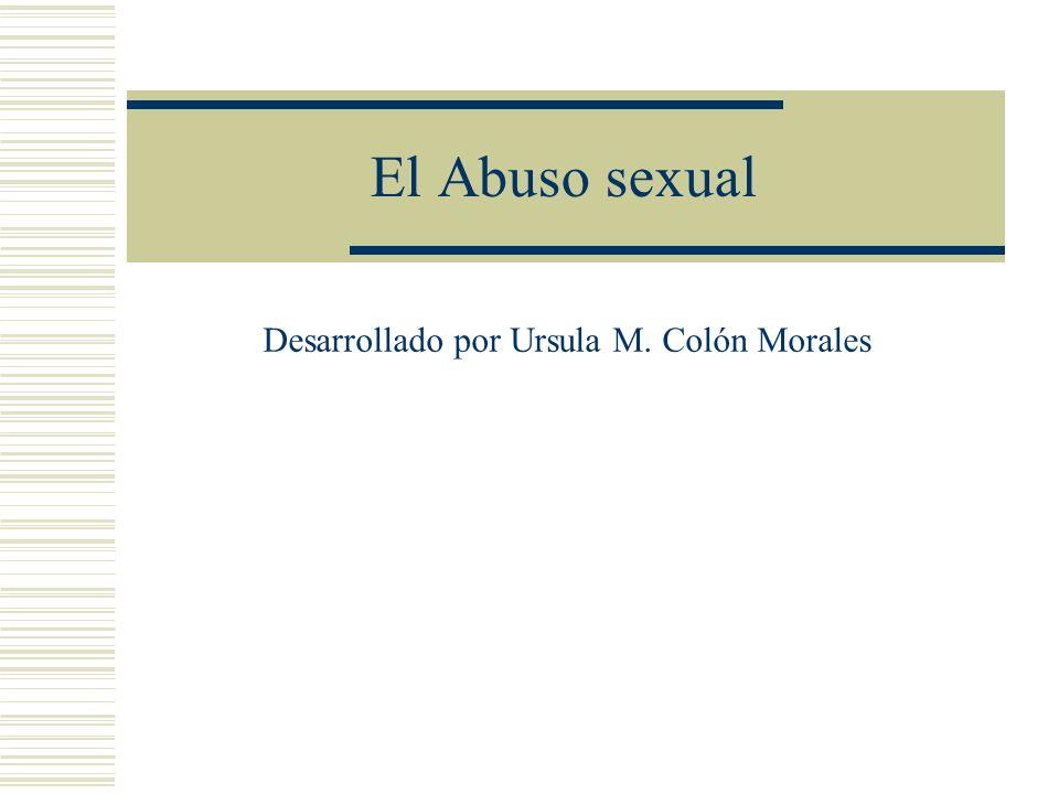 Desarrollado por Ursula M. Colón Morales