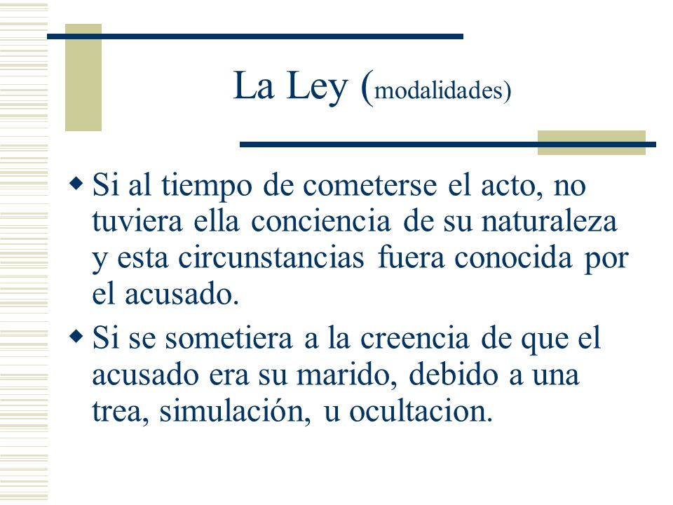 La Ley (modalidades)