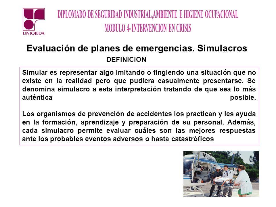 Evaluación de planes de emergencias. Simulacros