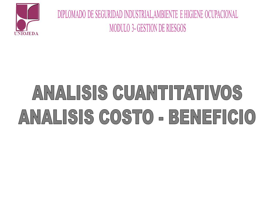 ANALISIS CUANTITATIVOS ANALISIS COSTO - BENEFICIO