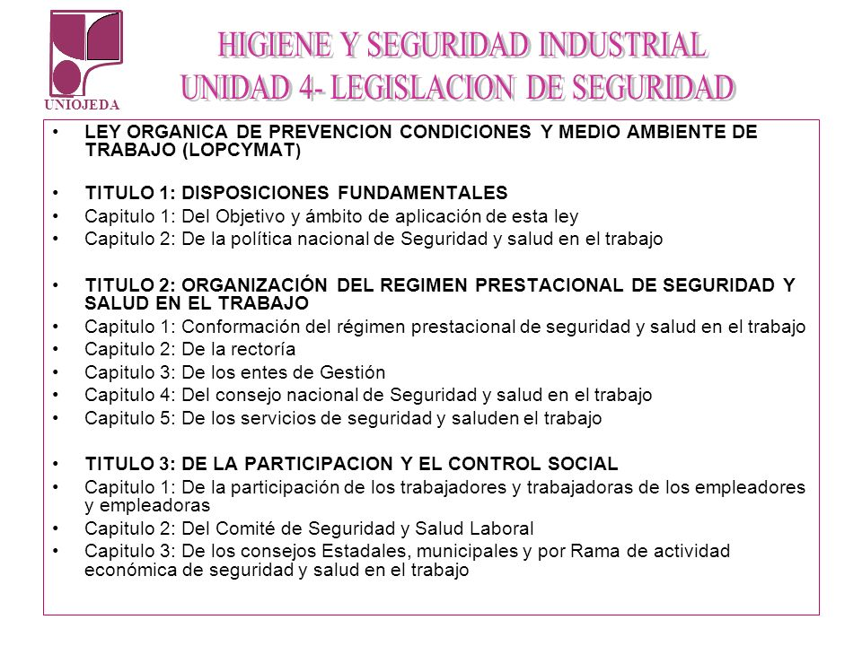 LEY ORGANICA DE PREVENCION CONDICIONES Y MEDIO AMBIENTE DE TRABAJO (LOPCYMAT)