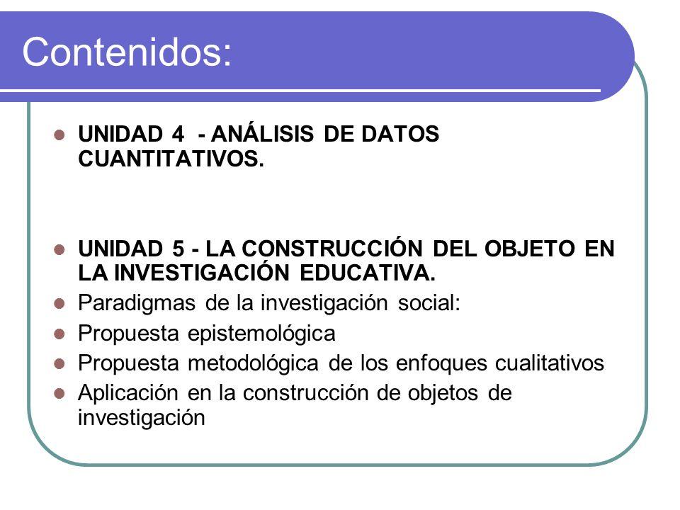 Contenidos: UNIDAD 4 - ANÁLISIS DE DATOS CUANTITATIVOS.