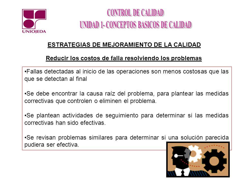 ESTRATEGIAS DE MEJORAMIENTO DE LA CALIDAD