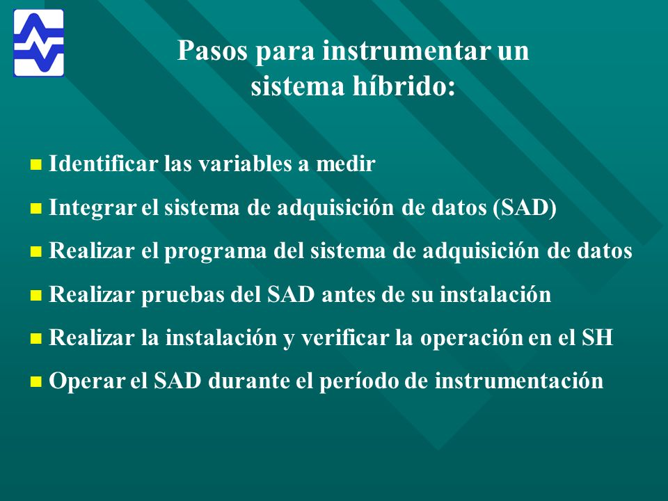 Pasos para instrumentar un sistema híbrido:
