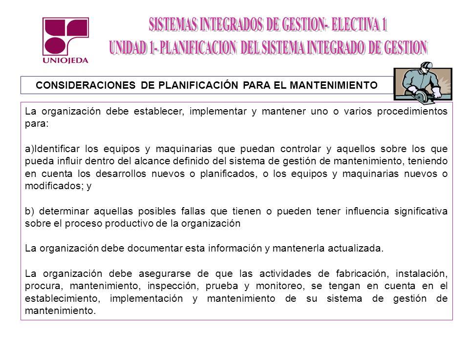CONSIDERACIONES DE PLANIFICACIÓN PARA EL MANTENIMIENTO