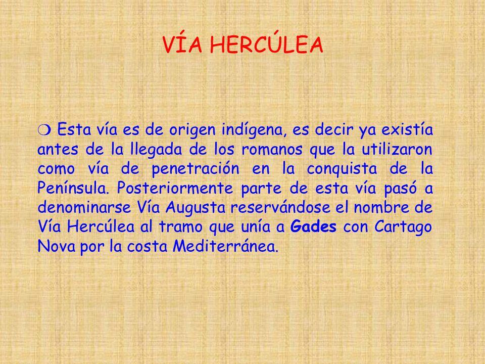 VÍA HERCÚLEA