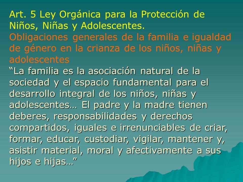 Art. 5 Ley Orgánica para la Protección de Niños, Niñas y Adolescentes.