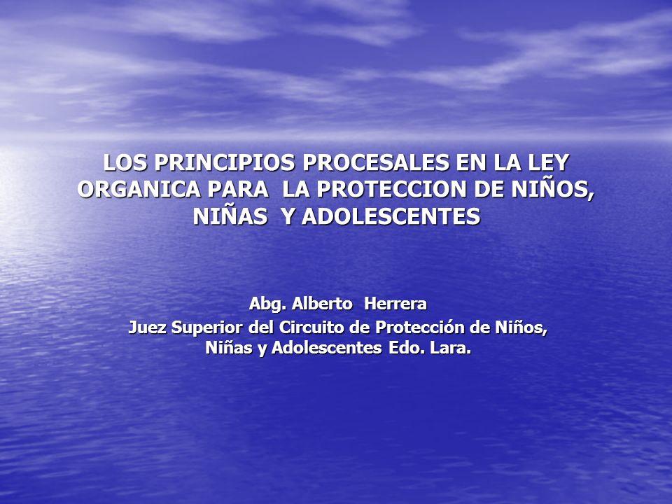 LOS PRINCIPIOS PROCESALES EN LA LEY ORGANICA PARA LA PROTECCION DE NIÑOS, NIÑAS Y ADOLESCENTES