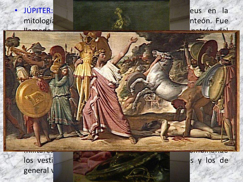 JÚPITER: Ostentaba el mismo papel que Zeus en la mitología griega como principal deidad del panteón. Fue llamado Iupiter Optimus Maximus como dios patrón del estado romano, encargado de las leyes y del orden social.