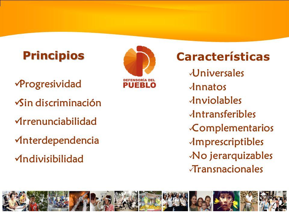 Principios Características Universales Innatos Progresividad