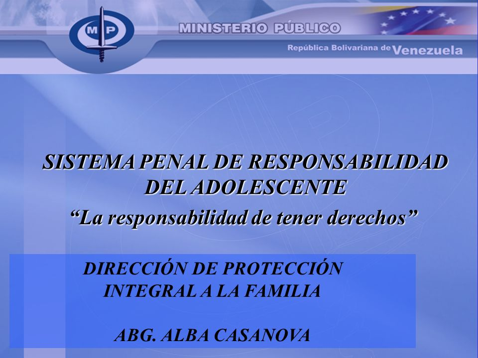 SISTEMA PENAL DE RESPONSABILIDAD DEL ADOLESCENTE